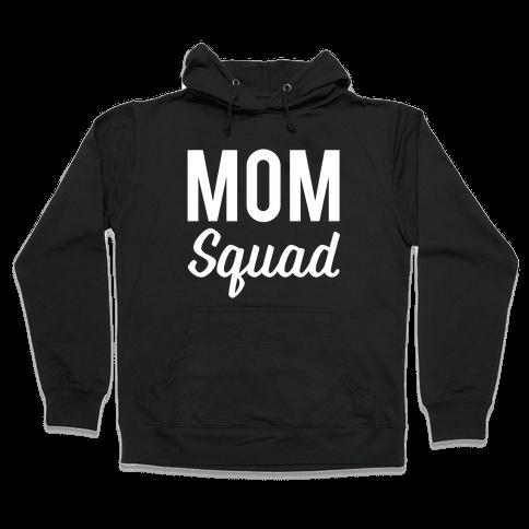Mom Squad Hooded Sweatshirt