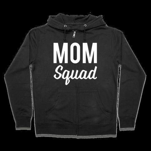Mom Squad Zip Hoodie