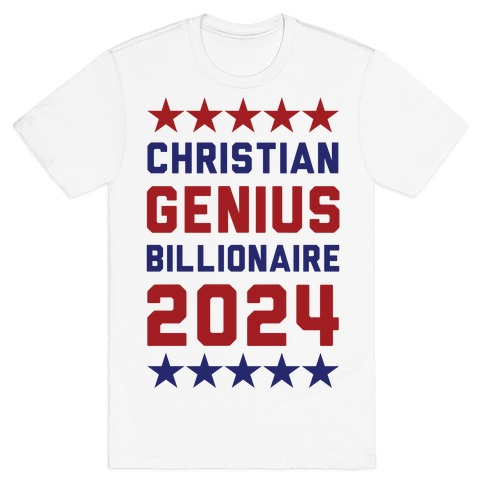 Christian Genius Billionaire 2024 T-Shirt