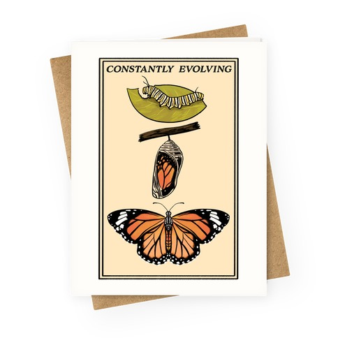 Constantly Evolving Monarch Butterfly Greeting Card