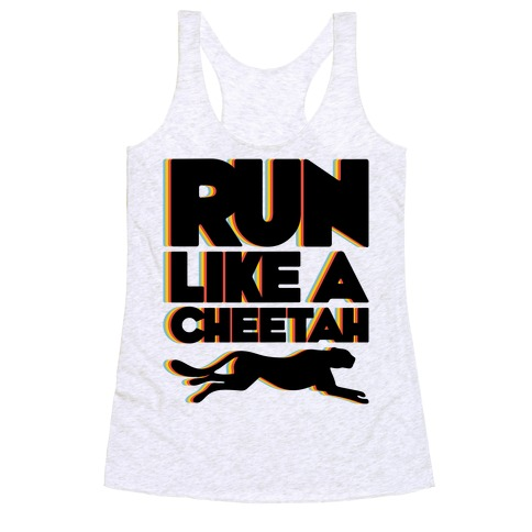 Run Like A Cheetah Racerback Tank Top