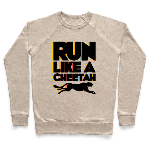 Run Like A Cheetah Pullover