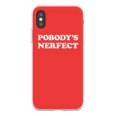 Pobody's Nerfect Phone Flexi-Case