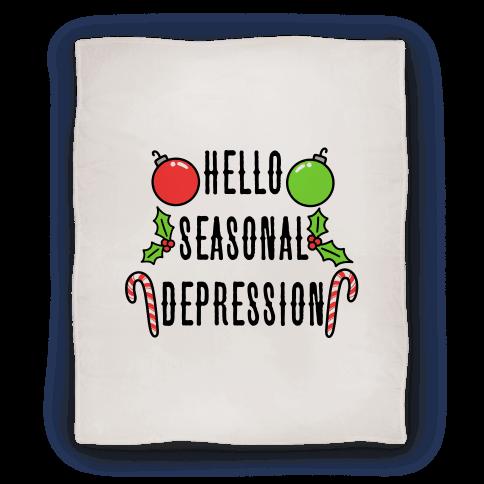 Hello Seasonal Depression Blanket