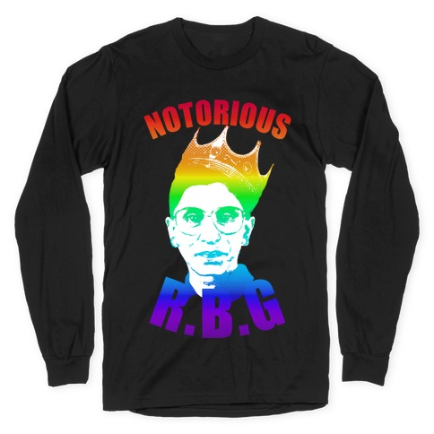 Rainbow Notorious R.B.G. Long Sleeve T-Shirt