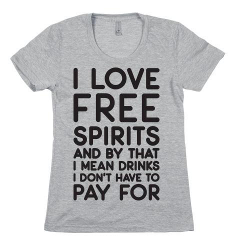 I Love Free Spirits Womens T-Shirt