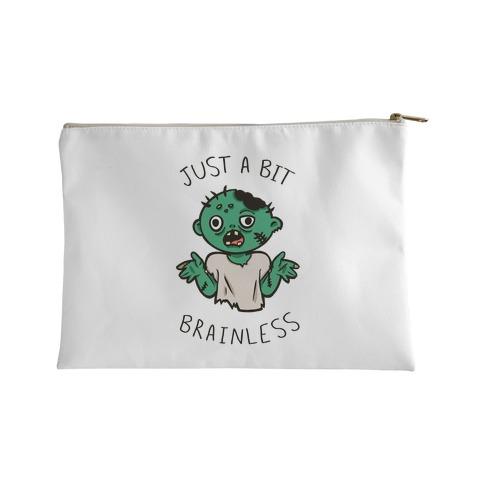 Just A Bit Brainless Accessory Bag
