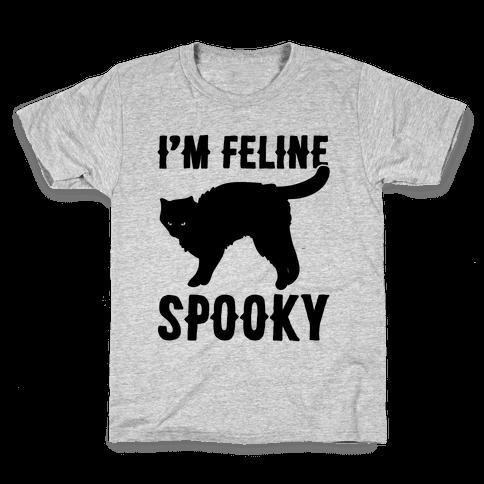 I'm Feline Spooky Kids T-Shirt