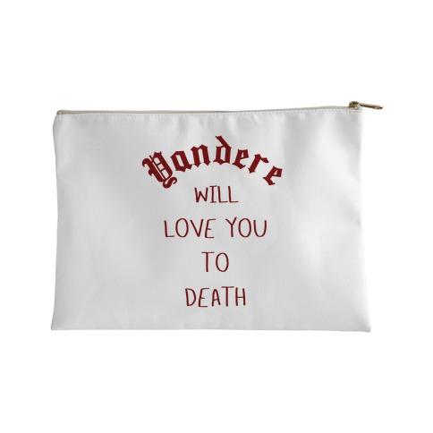 Yandere Will Love You To Death Accessory Bag