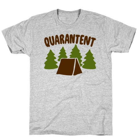 Quarantent T-Shirt