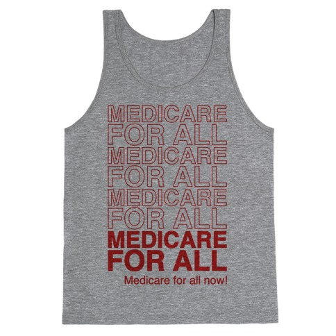 Medicare For All Tank Top