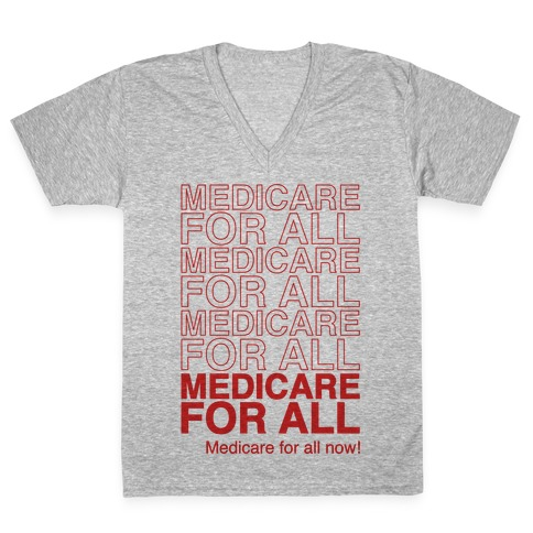 Medicare For All V-Neck Tee Shirt