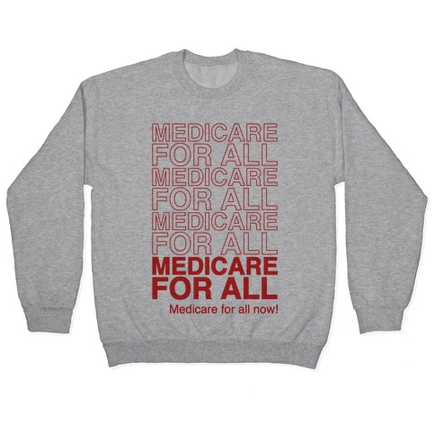 Medicare For All Pullover