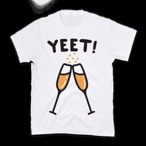 YEET! Cheers! Kids T-Shirt