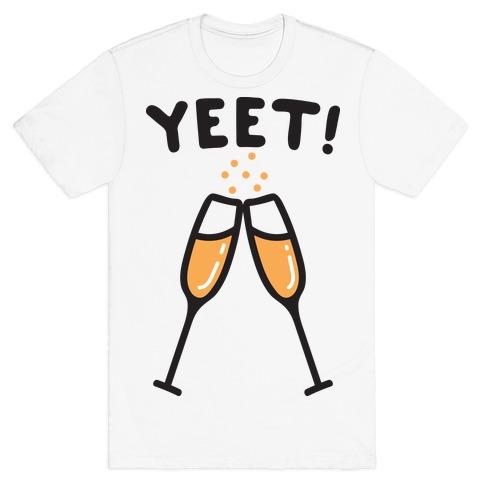 YEET! Cheers! T-Shirt