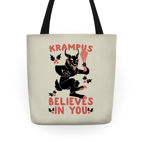 Krampus Believes in You Tote