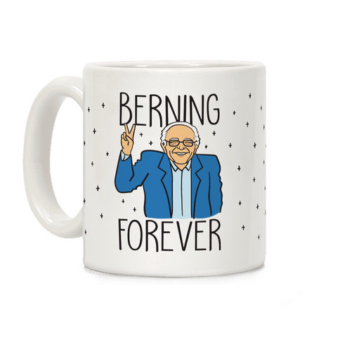 Berning Forever Coffee Mug