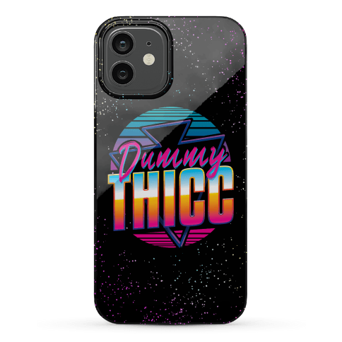 Retro and Dummy Thicc Phone Case