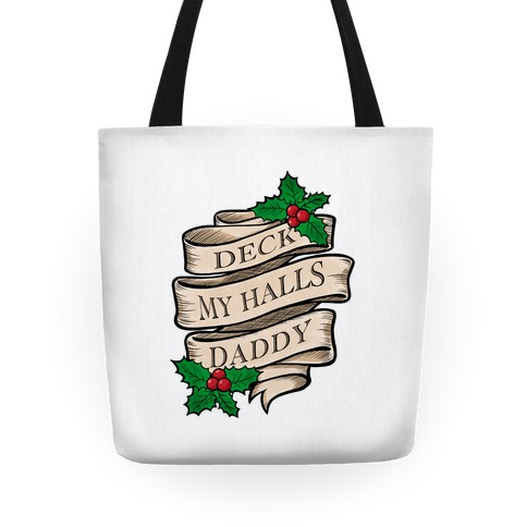 Deck My Halls Daddy Tote