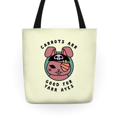 Carrots Are Good For Your Eyes Tote
