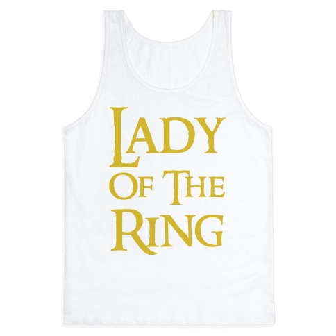 Lady of the Ring Tank Top