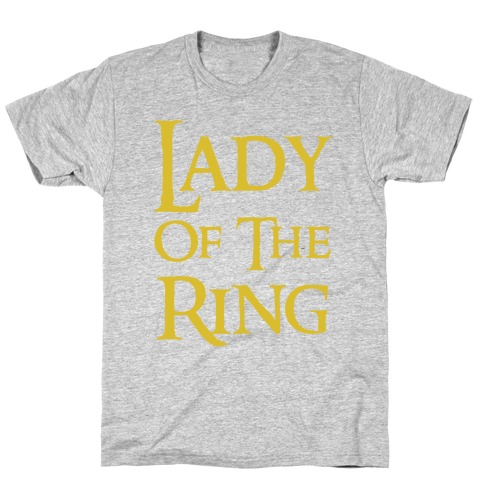 Lady of the Ring T-Shirt