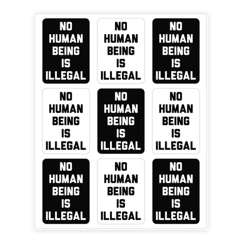 No Human Being Is Illegal Sticker and Decal Sheet
