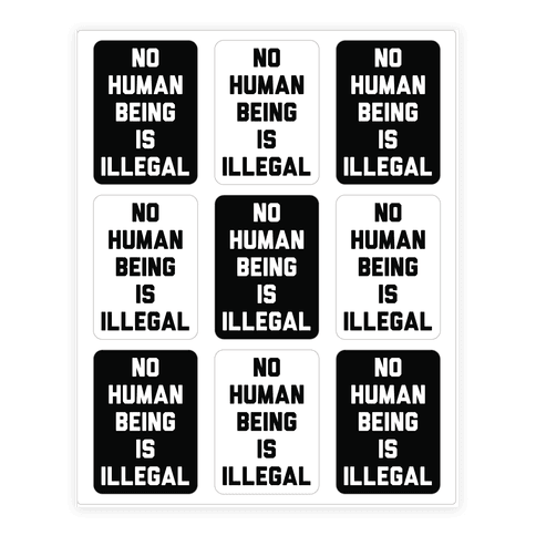 No Human Being Is Illegal Sticker/Decal Sheet