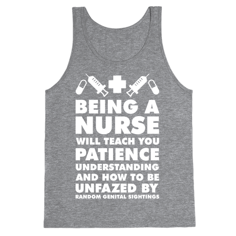 Being A Nurse White Tank Top