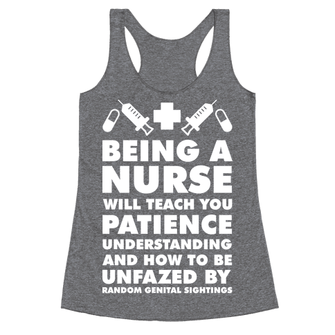 Being A Nurse White Racerback Tank Top