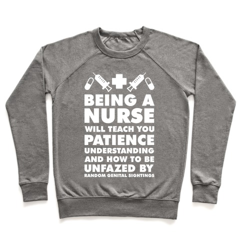 Being A Nurse White Pullover