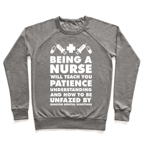 Being A Nurse White Pullover
