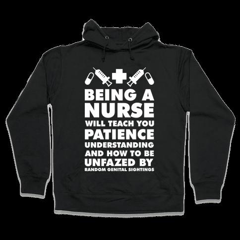 Being A Nurse White Hooded Sweatshirt