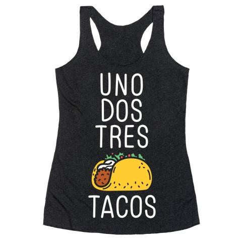 Uno Dos Tres Tacos Racerback Tank Top