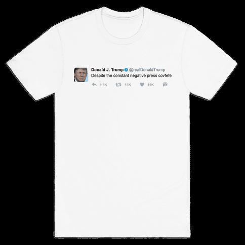 Despite All The Negative Press Covfefe Tweet Mens T-Shirt