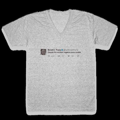 Despite All The Negative Press Covfefe Tweet V-Neck Tee Shirt