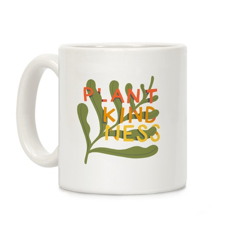Plant Kindness Coffee Mug