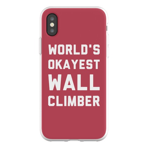 World's Okayest Wall Climber Phone Flexi-Case
