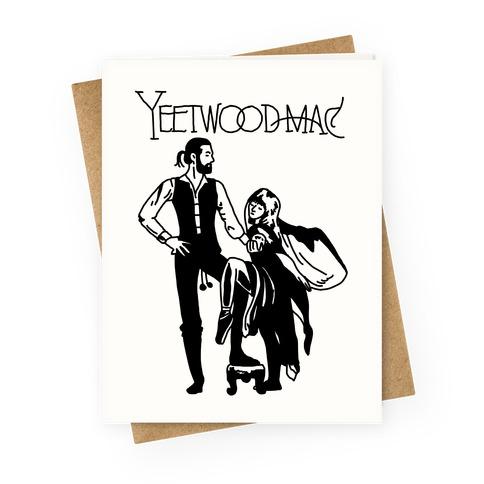 Yeetwood Mac Greeting Card