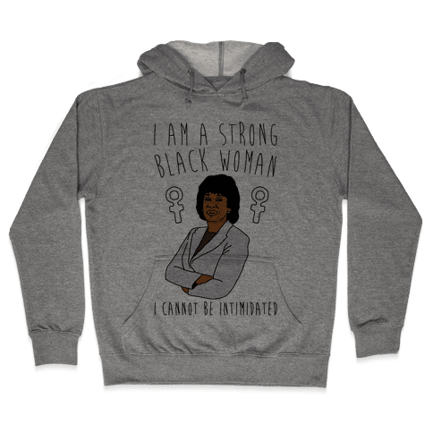 I Am A Strong Black Woman Maxine Waters Hooded Sweatshirt