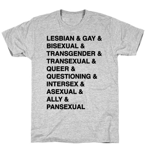 LGBTQIA And Then Some Mens/Unisex T-Shirt