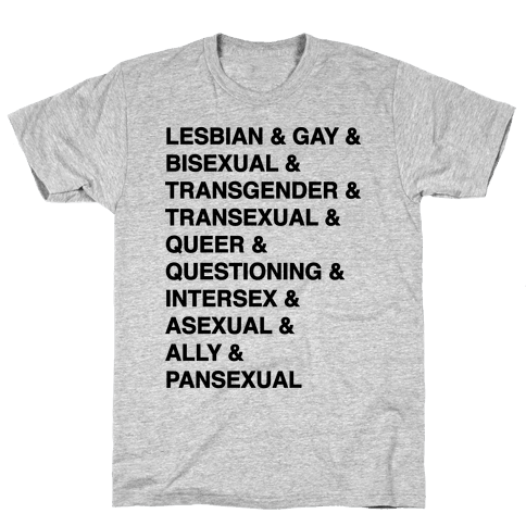 LGBTQIA And Then Some  Mens T-Shirt