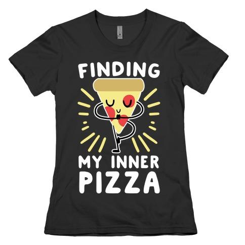 Finding My Inner Pizza Womens T-Shirt