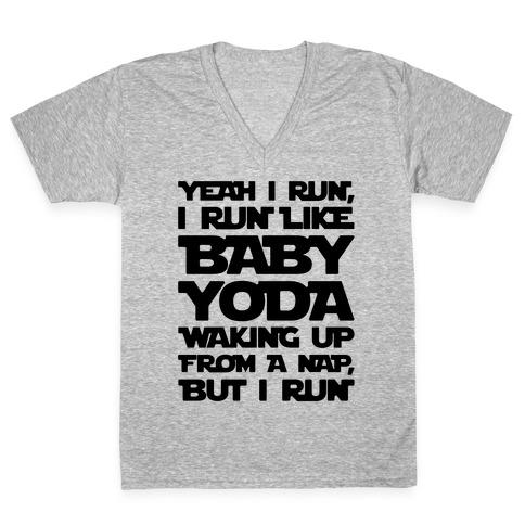 I Run Like Baby Yoda Waking Up From A Nap Parody V-Neck Tee Shirt