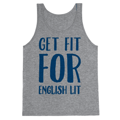 Get Fit For English Lit Tank Top