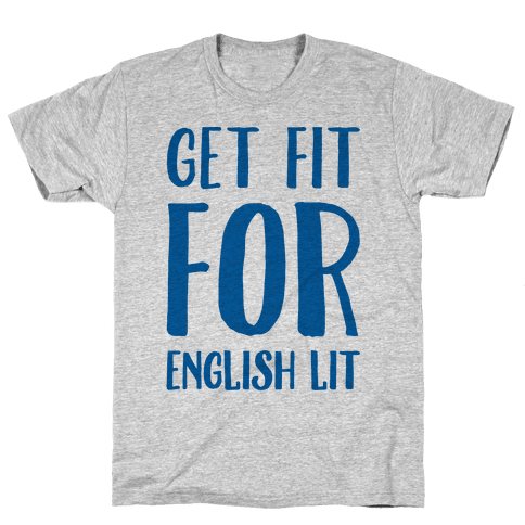 Get Fit For English Lit Mens T-Shirt