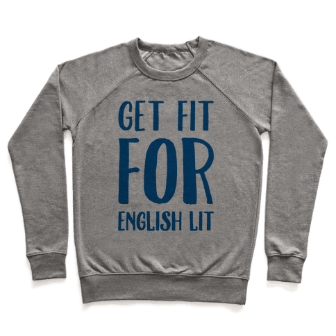 Get Fit For English Lit Pullover