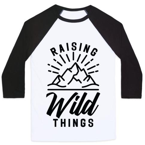 Raising Wild Things Baseball Tee