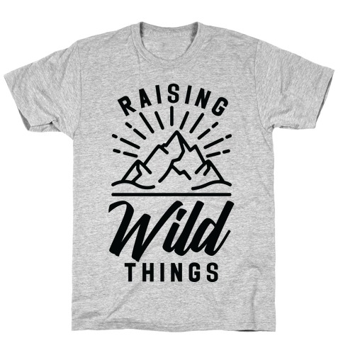 Raising Wild Things T-Shirt