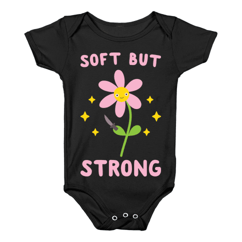 Soft But Strong Flower Baby Onesy
